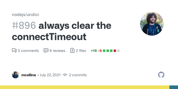 always clear the connectTimeout by mcollina · Pull Request #896 · nodejs/undici · GitHub
