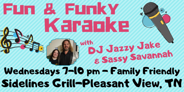 Fun & Funky Karaoke | Every Wednesday Night 7-10pm at Sidelines Grill in Pleasant View