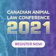 Canadian Animal Law Conference 2021