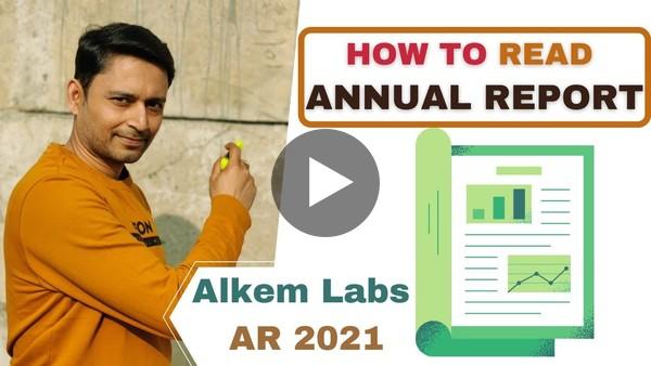 How to Read an Annual Report? कैसे  पढ़ें Annual Report Alkem Laboratories 2021