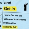 Getting In By Being Yourself