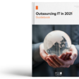Outsourcing IT in 2021 – Guidebook - from PGS Software