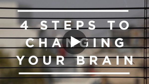 4 steps to changing your brain for good [Jeffrey Schwartz]