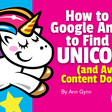 How to Use Google Analytics to Find Your Unicorns (and Avoid Content Donkeys)