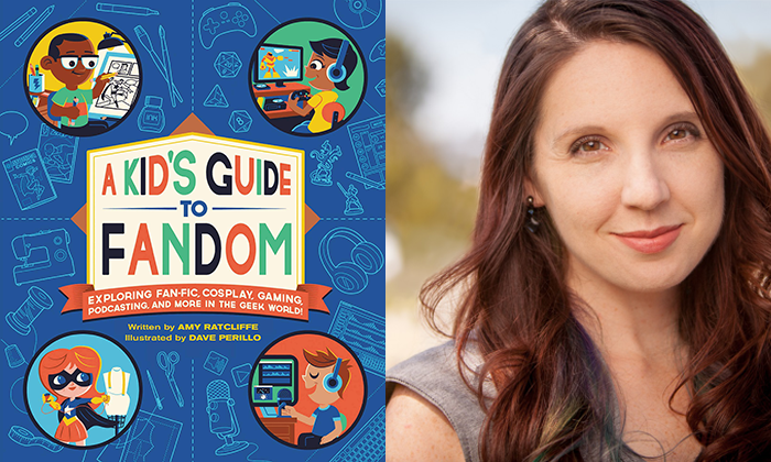 A Kid's Guide to Fandom and author Amy Ratcliffe