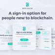 Bridge | A sign-in option for people new to blockchain.