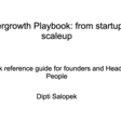 Hyper Growth Playbook: From Startup To Scaleup