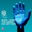 #416 - Does The Droid Die Dot Com