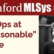 ML Ops at Reasonable Scale feat. Jacopo Tagliabue | Stanford MLSys Seminar Episode 35