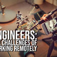 What's the best work environment for engineers: home or office?