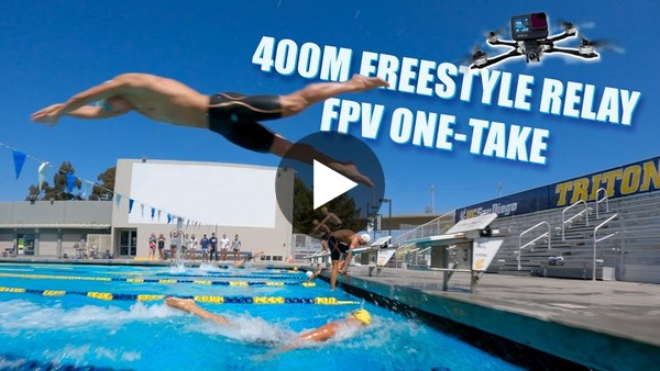 400m Freestyle Swimming Relay - EPIC FPV One Take