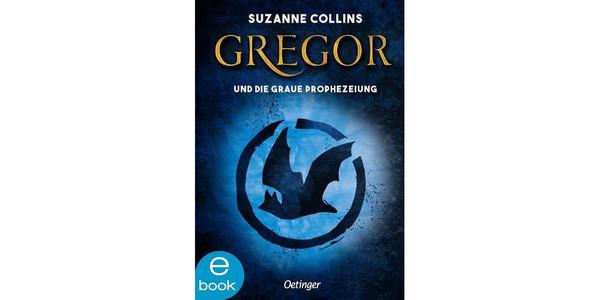 """Cover des Buches """"Gregor und die graue Prophezeiung"""", erschienen im Oetinger Verlag"""