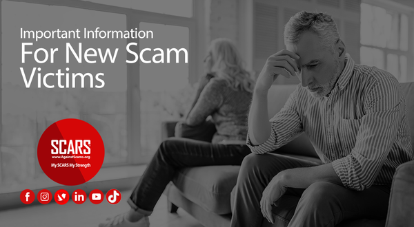 SUPPORT & INFORMATION FOR NEW SCAM VICTIMS