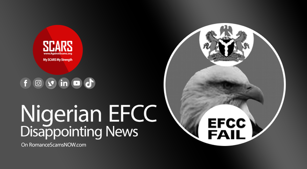 Disappointing News from the Nigerian EFCC - July 2021 | SCARS - Announcements