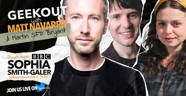 [NEW EPISODE] Geekout podcast with special guest Sophie Smith-Galer, BBC