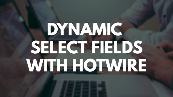 📺 Dynamic Select Fields in Rails with Hotwire (Example)   GoRails - GoRails