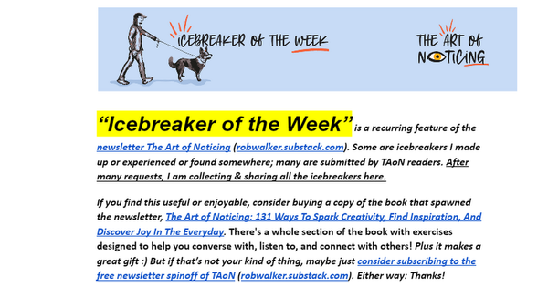 ICEBREAKERS, via The Art of Noticing by Rob Walker - Google Docs