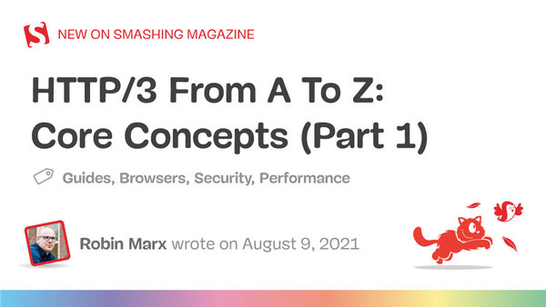 HTTP/3 From A To Z: Core Concepts (Part 1) — Smashing Magazine
