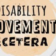 Disability, Movement, Etcetera — Livestream Introduction!