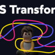 The World of CSS Transforms