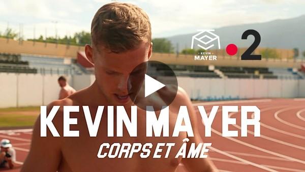 Kevin MAYER - CORPS ET ÂME