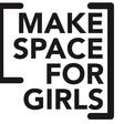 Fundraiser by Susannah Walker : Make Space for Girls - pilot fundraiser