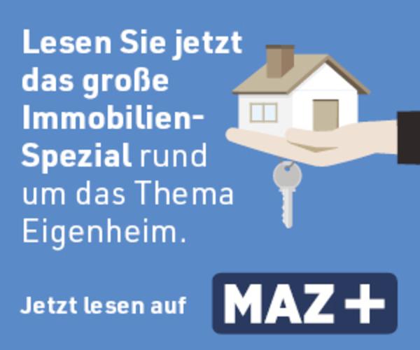 Per Klick aufs Bild gelangen Sie zum großen MAZ-Immobilien-Spezial.