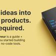 The No-Code Entrepreneur