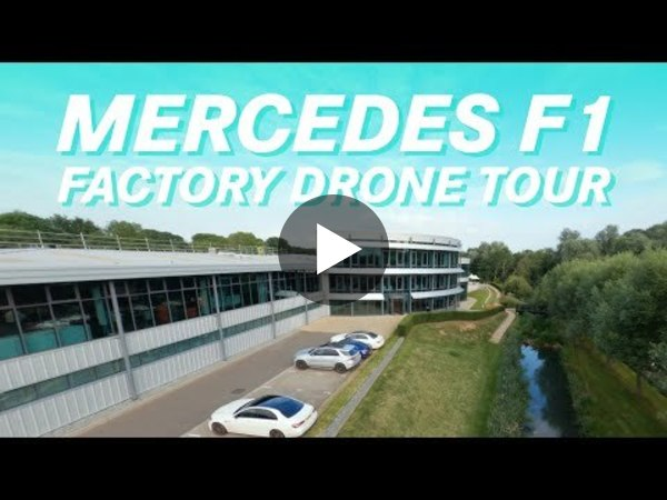 Drone Tour of the Mercedes F1 Factory!