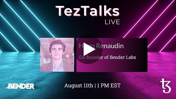 TezTalks Live #30 - Hugo Renaudin
