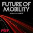 Podcast: Autonomous, Electric Vehicles & Key Tech Affecting Mobility | Future of Mobility