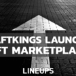 DraftKings Launches NFT Marketplace
