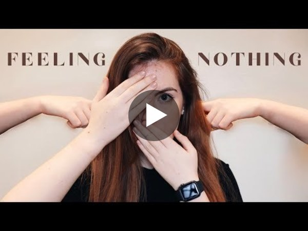 I like to feel nothing
