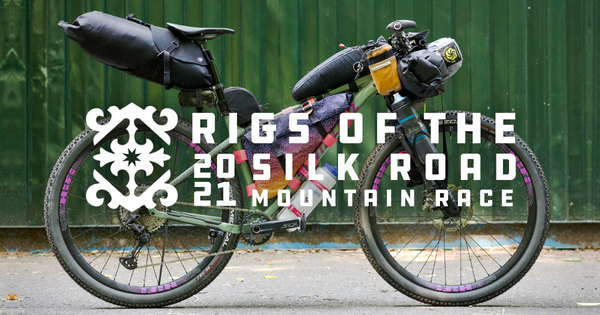 Rigs of the 2021 Silk Road Mountain Race