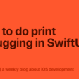 How To Do Print Debugging In SwiftUI