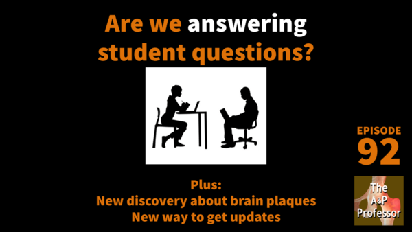 Are We Answering Student Questions? | Science Updates | TAPP 92