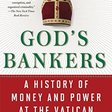 🔥 God's Bankers: A History of Money and Power at the Vatican