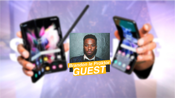 Samsung Galaxy Z Flip/Fold (feat. Brandon le Proktor) – Tech Café
