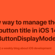 A new way to manage the back button title in iOS 14 with backButtonDisplayMode | Sarunw