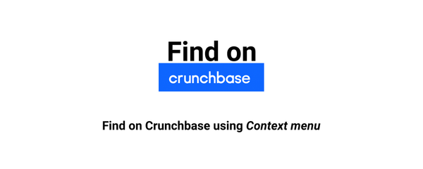 Find on Crunchbase, my first Google Chrome Extension