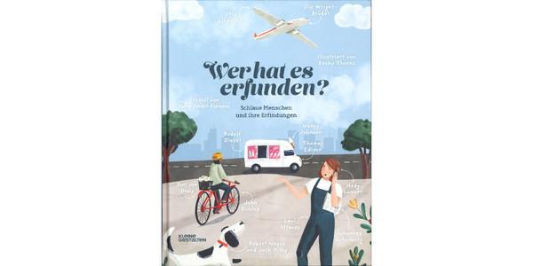 """Cover des Buches """"Wer hat es erfunden"""", erschienen im Verlag Kleine Gestalten"""