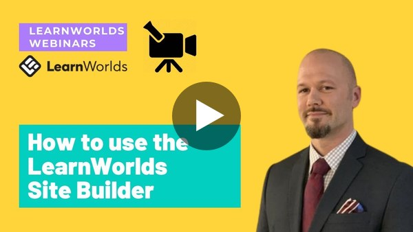 How to use the LearnWorlds Site Builder to create an Elearning Website