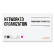 Free OA Report: Networked Organisation