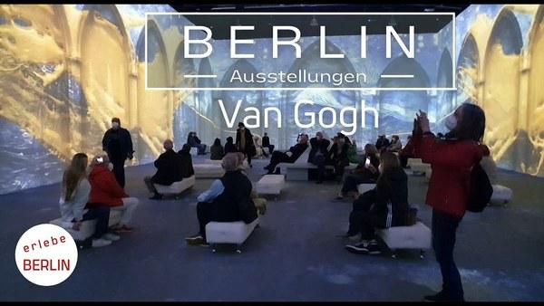 [4K] Van Gogh - die immersive Erfahrung - Ausstellung in Berlin