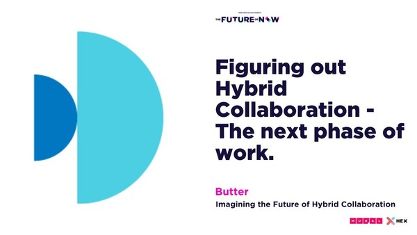 Figuring out Hybrid Collaboration - The next phase of work.