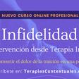 Curso online profesional en infidelidad. Evaluación e intervención desde terapia integral de pareja
