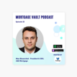 How A&D Mortgage delivers the fastest turnaround time for non-QM loans in the industry: Max Slyusarchuk, CEO, A&D Mortgage