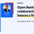 Open Banking: colaboración entre bancos y fintechs