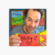 Mike Birbiglia's Working It Out: 48. Judd Apatow Returns: Judd Has Notes on Apple Podcasts