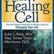 🔥 The Healing Cell: How the Greatest Revolution in Medical History is Changing Your Life